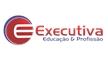 EXECUTIVA EDUCACAO E PROFISSAO
